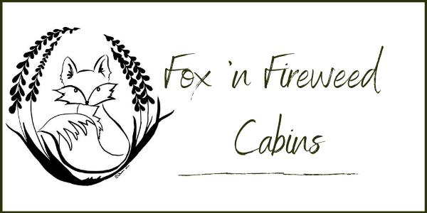 Fox 'n Fireweed Cabins